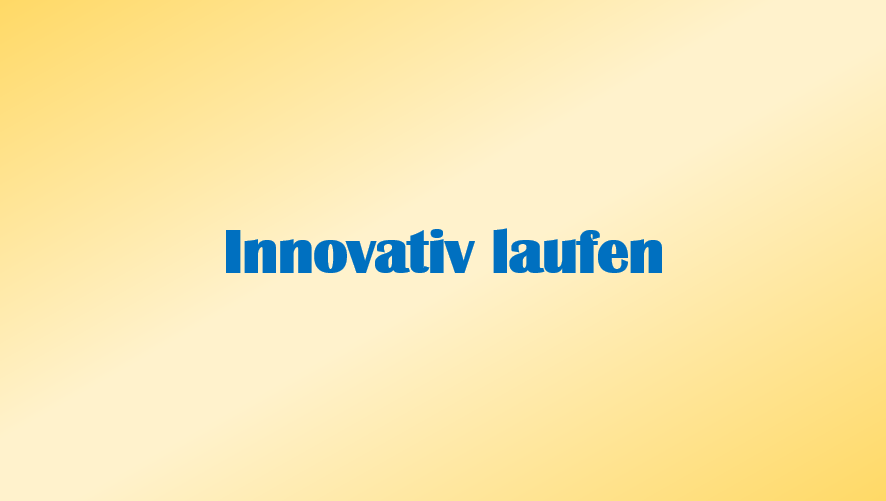 innovativ laufen